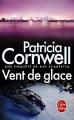 Couverture Kay Scarpetta, tome 20 : Vent de glace Editions Le Livre de Poche (Thriller) 2014