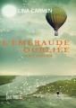 Couverture L'émeraude oubliée, tome 1 : L'évasion Editions La Bourdonnaye 2014