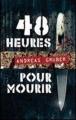Couverture 48 heures pour mourir Editions France Loisirs 2014