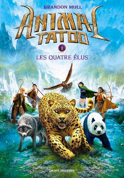 Couverture Animal tatoo / Animal Totem, tome 1 : Les quatre élus