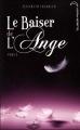 Couverture Le baiser de l'ange, tome 2 : Soupçons Editions Hachette (Black moon) 2010