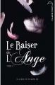 Couverture Le baiser de l'ange, tome 1 : L'accident Editions Hachette (Black moon) 2010