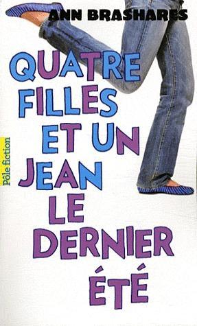Couverture Quatre filles et un jean, tome 4 : Le dernier été