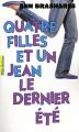 Couverture Quatre filles et un jean, tome 4 : Le dernier été Editions Gallimard  (Pôle fiction) 2012