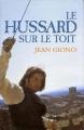 Couverture Le hussard sur le toit Editions France Loisirs 1995