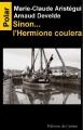 Couverture Sinon... L'Hermione coulera Editions du Caïman 2014