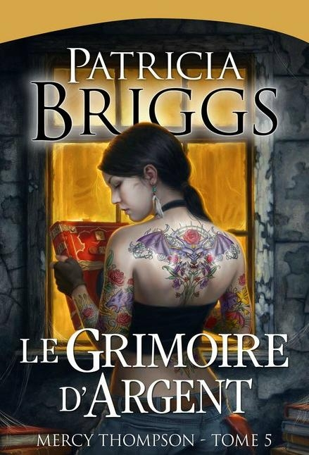Couverture Mercy Thompson, tome 05 : Le grimoire d'argent