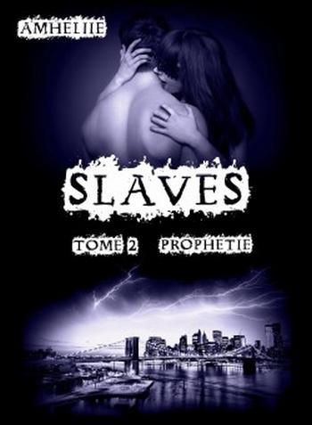 Couverture Slaves, tome 2 : Prophétie
