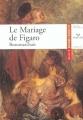 Couverture Le Mariage de Figaro Editions Hatier (Classiques & cie) 2003