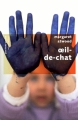 Couverture Oeil-de-chat Editions Robert Laffont (Pavillons poche) 2011