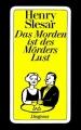 Couverture Das Morden ist des Mörders Lust Editions Diogenes 1985