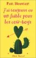 Couverture J'ai toujours eu un faible pour les cow-boys Editions Albin Michel 1999