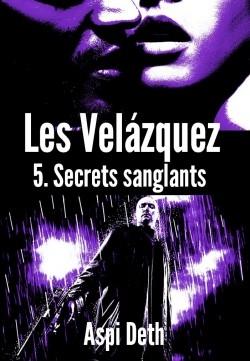 Couverture Les Velázquez, tome 5 : Secrets sanglants