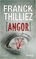 Couverture Franck Sharko & Lucie Hennebelle, tome 4 : Angor Editions Fleuve (Noir) 2014