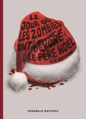 Couverture Le jour où les zombies ont devoré le Père Noël