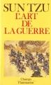 Couverture L'art de la guerre : Les treize articles / L'art de la guerre Editions Flammarion 1999