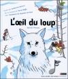 Couverture L'oeil du loup Editions Gallimard  (Jeunesse - Musique) 2012