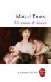Couverture Un amour de Swann Editions Le Livre de Poche (Les classiques de poche) 2013