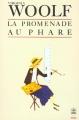 Couverture La promenade au phare / Vers le phare Editions Le Livre de Poche (Biblio) 1983