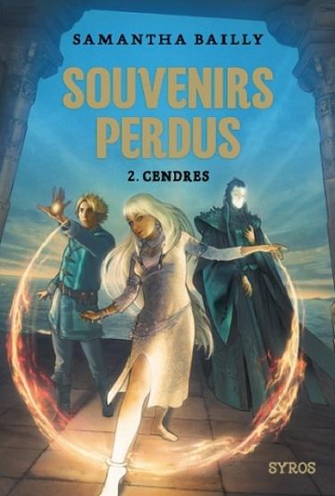 Couverture Souvenirs Perdus, tome 2 : Cendres