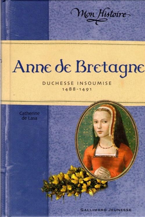 Couverture Anne de Bretagne : duchesse insoumise, 1488-1491