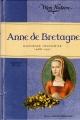 Couverture Anne de Bretagne : Duchesse insoumise, 1488-1491 Editions Gallimard  (Jeunesse - Mon histoire) 2011