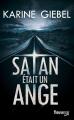 Couverture Satan était un ange Editions Fleuve (Noir) 2014