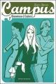 Couverture Campus, tome 01 : Bienvenue à Easton Editions Bayard 2008