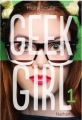Couverture Geek girl, tome 1 Editions Nathan 2014