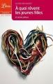 Couverture À quoi rêvent les jeunes filles, et autres pièces Editions Librio (Théâtre) 2009