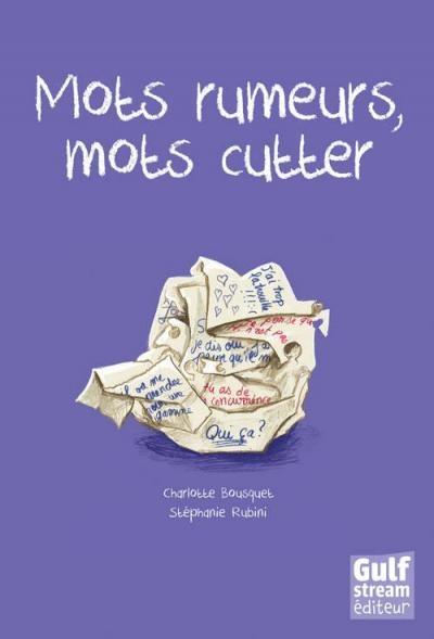 Couverture Mots rumeurs, mots cutter