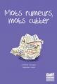 Couverture Mots rumeurs, mots cutter Editions Gulf Stream 2014