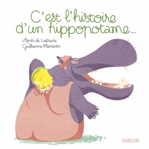 Couverture C'est l'histoire d'un hippopotame...