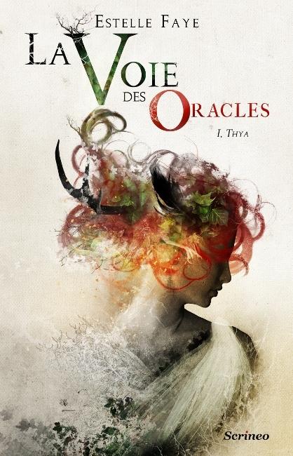Couverture La voie des oracles, tome 1 : Thya