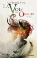 Couverture La Voie des oracles, tome 1 : Thya Editions Scrineo 2014