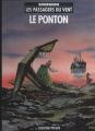 Couverture Les passagers du vent, tome 2 : Le Ponton Editions Casterman 1985