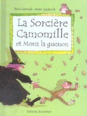 Couverture La sorcière Camomille et Mona la guenon