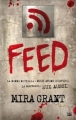 Couverture Feed, tome 1 Editions Bragelonne 2014