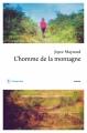 Couverture L'homme de la montagne Editions Philippe Rey (Roman Etranger ) 2014