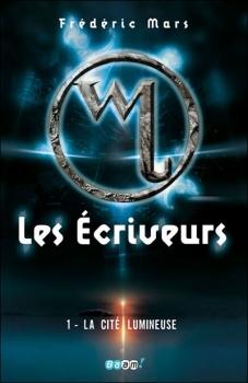 Couverture Les Ecriveurs, tome 1 : La Cité lumineuse