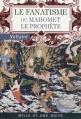 Couverture Le fanatisme ou Mahomet le Prophète Editions Mille et une nuits (La petite collection) 2009