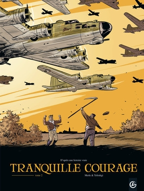 Couverture Tranquille courage, tome 2