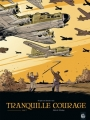 Couverture Tranquille courage, tome 2 Editions Bamboo (Grand angle) 2010