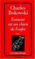 Couverture L'amour est un chien de l'enfer Editions Grasset (Les Cahiers Rouges) 1989