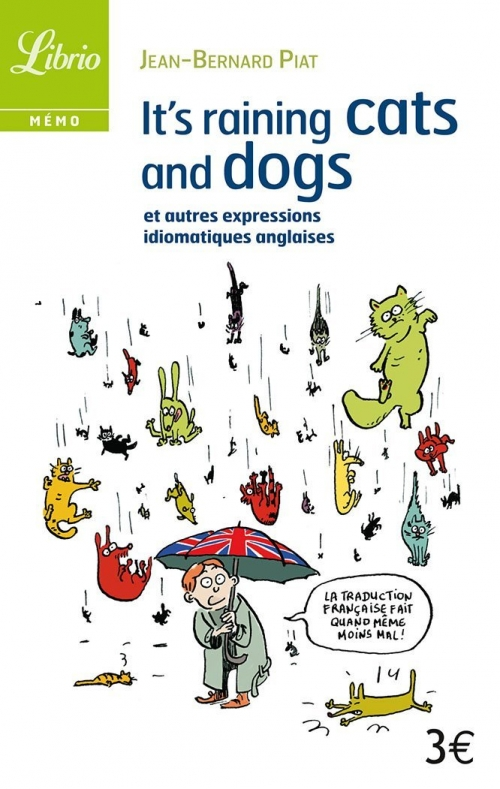 Meaning Of It Raining Cats And Dogs
