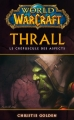 Couverture World of Warcraft : Thrall : Le crépuscule des aspects Editions Panini 2014
