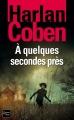 Couverture Mickey Bolitar, tome 2 : À quelques secondes près Editions Fleuve 2013