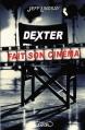 Couverture Dexter, tome 7 : Dexter fait son cinéma Editions Michel Lafon 2014