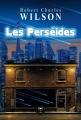 Couverture Les perséides Editions Le Bélial' 2014