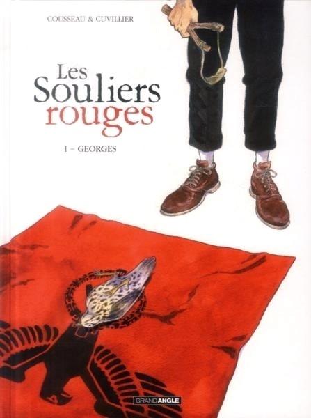 Couverture Les souliers rouges, tome 1 : Georges